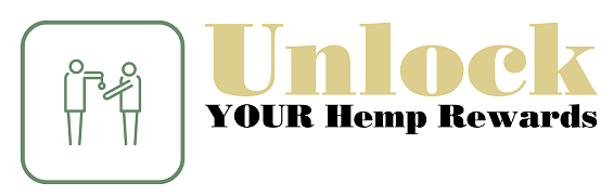 Unlock YOUR Hemp Rewards!